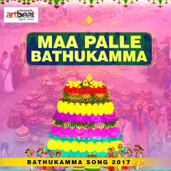Maa Palle Bathukamma songs