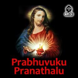Prabhuvuku Pranathalu songs