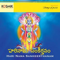 Listen to Namo Narayana songs from Hari Nama Sankeerthanam