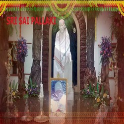 Sri Sai Pallaki songs