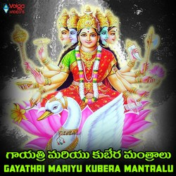 Listen to Gayathri Mantram - 2 songs from Gayathri Mariyu Kubera Mantralu