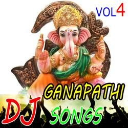 Listen to Jai Jai Kanipaka songs from Sri Ganapathi Dj Songs - Vol 4