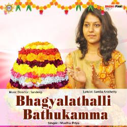 Bhagyalathalli Bathukamma songs