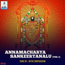 Annamacharya Sankeertanalu - Vol 1 songs