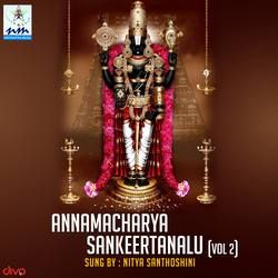 Annamacharya Sankeertanalu - Vol 2 songs
