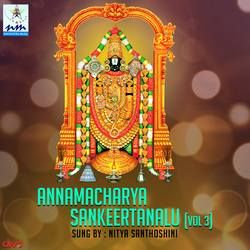 Annamacharya Sankeertanalu - Vol 3 songs