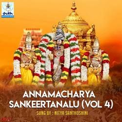 Annamacharya Sankeertanalu - Vol 4 songs