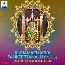 Annamacharya Sankeertanalu - Vol 5 songs