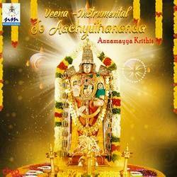 Jo Aachyuthananda Annamayya Krithis songs