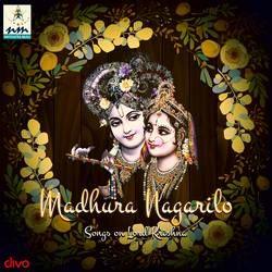 Madhura Nagarilo Songs On Lord Krishna songs