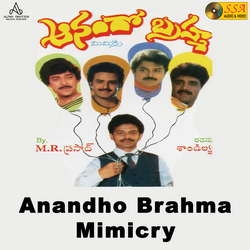 Anandho Brahma Mimicry songs