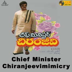 Chief Minister Chiranjeevimimicry songs