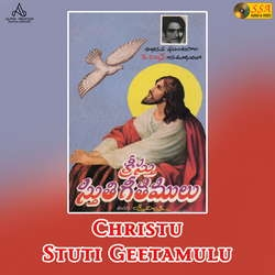 Christu Stuti Geetamulu songs