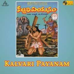 Kalvari Payanam songs