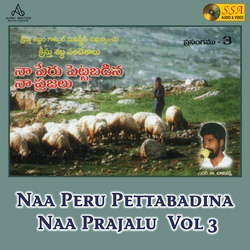 Naa Peru Pettabadina Naa Prajalu - Vol 3 songs