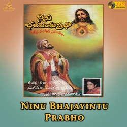Ninu Bhajaintu Prabho songs