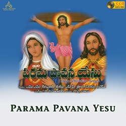 Parama Pavana Yesu songs