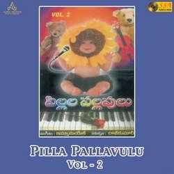 Pilla Pallavulu - Vol 2 songs