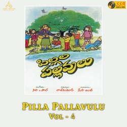 Pilla Pallavulu - Vol 4 songs