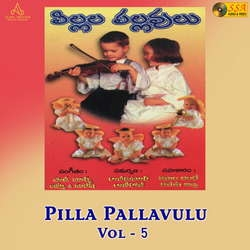 Pilla Pallavulu - Vol 5 songs