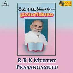 RRK. Murthy Prasangamulu songs