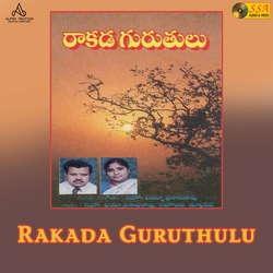 Raakada Guruthulu songs