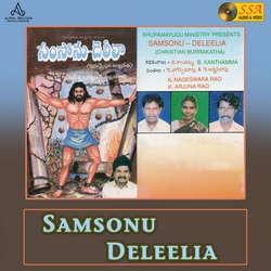 Samsonu Deleelia songs
