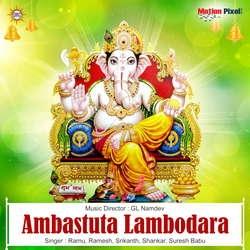 Ambastuta Lambodara songs