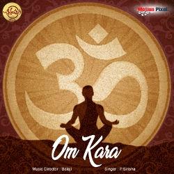 Listen to Om Kara songs from Om Kara