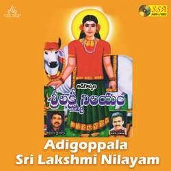 Adigoppala Sri Lakshmi Nilayam songs
