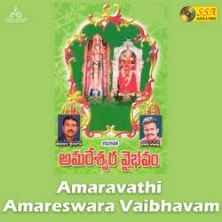 Amaravathi Amareswara Vaibhavam songs