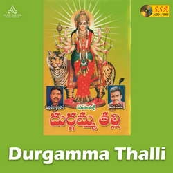 Durgamma Thalli songs