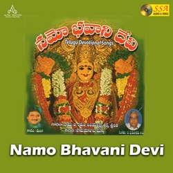 Namo Bhavani Devi songs