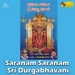 Saranam Saranam Sri Durgabhavani songs