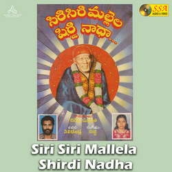 Siri Siri Mallela Shirdi Nadha songs