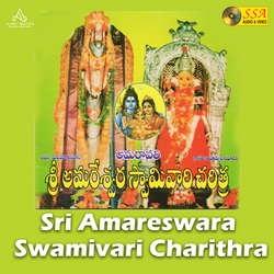 Sri Amareswara Swamivari Charithra songs