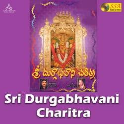 Sri Durgabhavani Charitra songs