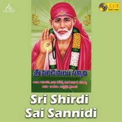 Sri Shirdi Sai Sannidi songs