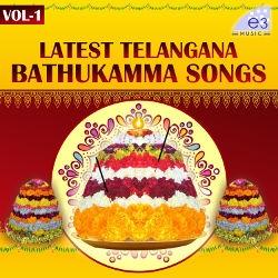Latest Telangana Bathukamma - Vol 1 songs