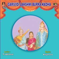 Garividi Laxmi Burra Katha songs