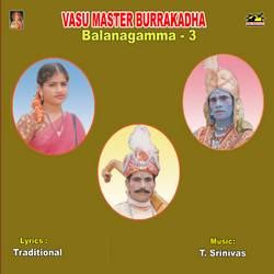 Vasu Master Burra Katha (Balanagamma) - Vol 3 songs