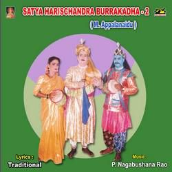 Satya Harischandra Burra Katha (M. Appalanaidu) - Vol 2 songs