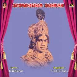 Gayopakhyanam - Shanmukhi songs