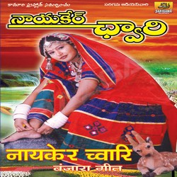 Listen to Hey Sakada Damma Jaradamulla songs from Nayaker Chwari (Lambadi-Folk)