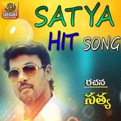 Satya Ergadinla Hit Songs songs