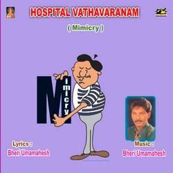 Hopital Vathavaranam (Mimicry) songs