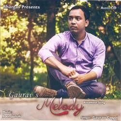 Gaurav's Melody songs