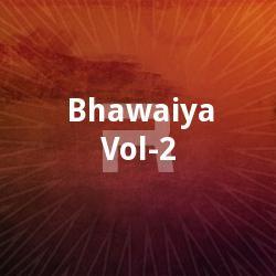 Listen to Oki Chalaki Morey Mai songs from Bhawaiya Vol - 2
