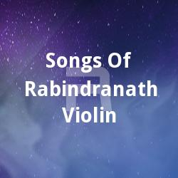 Listen to Megher Parey Megh songs from Songs Of Rabindranath - Violin