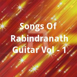 Listen to Diner Sheshey Ghumer songs from Songs Of Rabindranath Guitar Vol - 1